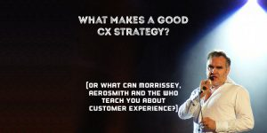 What Makes a Good CX Strategy?
