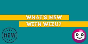 What's New With Wizu?
