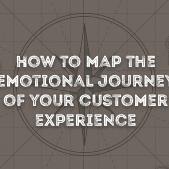 How To Map The Emotional Journey Of Your Customer Experience