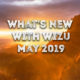 What's New With Wizu – May 2019