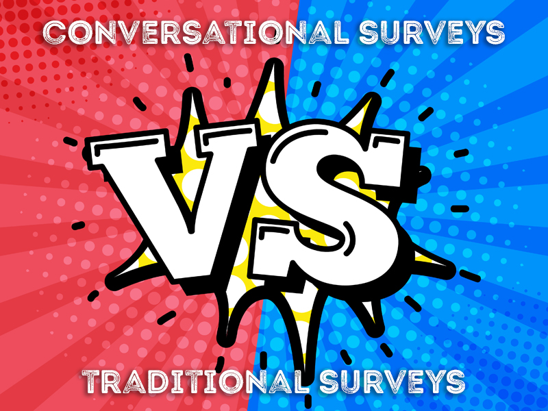 Conversational Surveys Vs Traditional Surveys